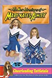 img - for New Adventures of Mary-Kate & Ashley #42: The Case of the Cheerleading Tattletal: (The Case of the Cheerleading Tattletale) book / textbook / text book