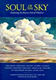 Soul of the Sky : Exploring the Human Side of Weather, Adler, C. Ralph and Thurlow, Dave, 0931134994