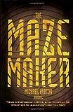 The Maze Maker: A Novel