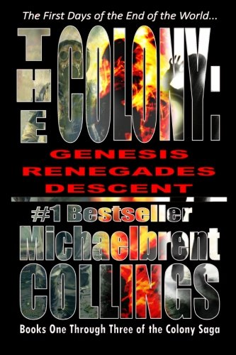 The Colony Omnibus: Books 1 through 3 of The Colony Saga pdf