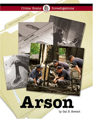 Arson (Crime Scene Investigations) by Brand: Cengage Learning (Lucent Books Inc)