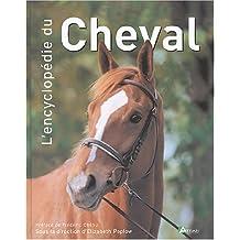 Encyclopédie du cheval (L') [ancienne édition]