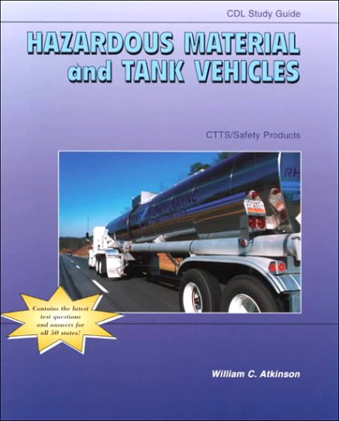 CTTS SAFETY PRODUCTS CDL (COMMERCIAL DRIVER'S LICENSE) STUDY GUIDE: HAZARDOUS MATERIAL