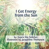 I Get Energy from the Sun, Mut Kajara Nebthet, 061594146X