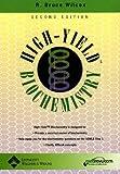 High-Yield Biochemistry, Wilcox, R. Bruce, 0781743141