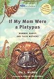 If My Mom Were a Platypus, Dia L. Michels, 1930775199