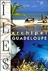 Archipel Guadeloupe par Abraham