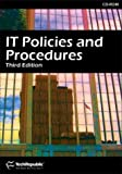 IT Professional's Guide to Policies and Procedures, Third Edition, TechRepublic, 1932509003