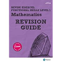 Revise Edexcel Functional Skills Mathematics Level 1 Revision Guide: includes online edition (Revise Functional Skills)