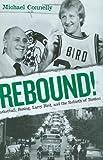 Rebound!, Michael P. Connelly, 076033501X