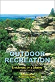 img - for Outdoor Recreation: Enrichment for a Lifetime book / textbook / text book