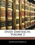 Studi Danteschi, Agostino Bartolini, 1142256456