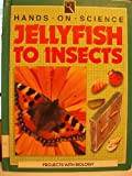 Jellyfish to Insects, William Hemsley, 0531172937