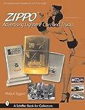 Zippo Advertising Lighters, Philip K. Taggart, 0764311751
