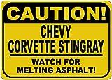 CHEVY CORVETTE STINGRAY Caution Melting Asphalt Sign - 10 x 14 Inches