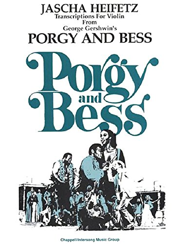 Selections from Porgy and Bess: Violin and Piano por George Gershwin,Jascha Heifitz