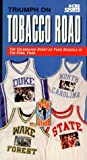 NCAA Triumph on Tobacco Road [VHS]