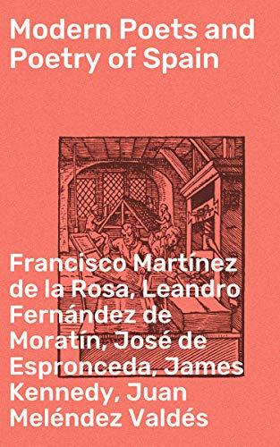 Modern Poets and Poetry of Spain (De Jose Espronceda)