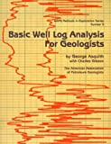 Basic Well Log Analysis for Geologists, Asquith, George B. and Gibson, Charles R., 0891816526