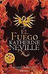 El fuego par Katherine Neville