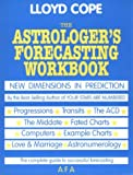 Astrologer's Forecasting Workbook, Lloyd Cope, 0866900411
