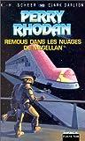 Perry Rhodan, tome 143 : Remous dans les nuages de Magellan
