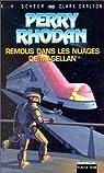 Perry Rhodan, tome 143 : Remous dans les nuages de Magellan par Scheer