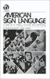 American Sign Language : A Look at Its History, Structure and Community, Baker-Shenk, Charlotte, 0932666019