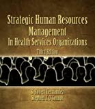 img - for Strategic Human Resources Management in Health Services Organizations book / textbook / text book