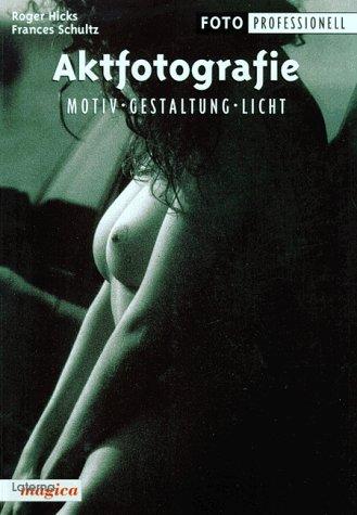 Aktfotografie - Motiv Gestaltung Licht