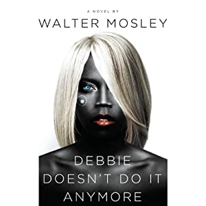Debbie Doesn't Do It Anymore Audiobook
