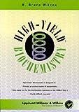 High-Yield Biochemistry, R. Bruce Wilcox, 0683304593