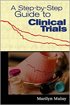 Book A Step-by-Step Guide to Clinical Trials