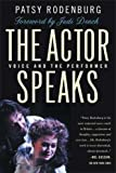 The Actor Speaks, Patsy Rodenburg, 0312233434