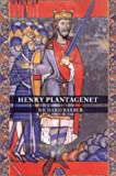 Henry Plantagenet : A Biography of Henry II of England, Barber, Richard, 0851158242
