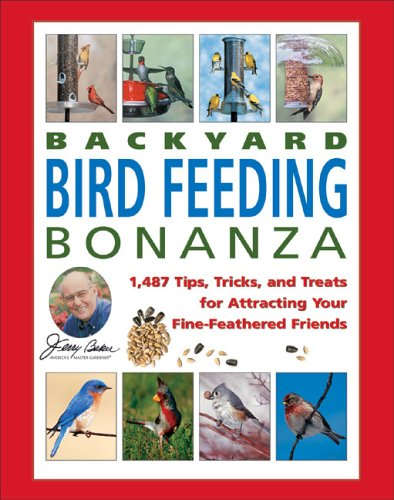 Jerry Baker's Backyard Bird Feeding