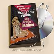 The Case of the Vagabond Virgin: Perry Mason Series, Book 32 | Erle Stanley Gardner