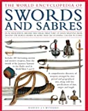The Illustrated Encyclopedia of Swords and