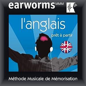 Earworms MMM - l'Anglais: Prêt à Partir Vol. 2 Audiobook