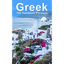 Greek: 101 Common Phrases