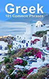 Greek: 101 Common Phrases