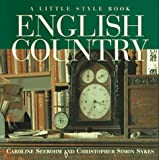 English Country, Caroline Seebohm and Christopher S. Sykes, 0517884593
