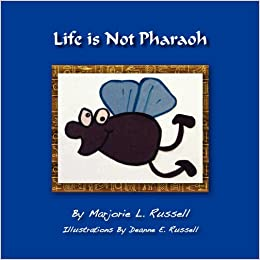 Amazon.com: Life is Not Pharaoh (9781611700534): Marjorie L. Russell, Deanne E. Russell: Books