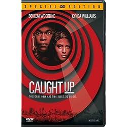 Caught Up [DVD]