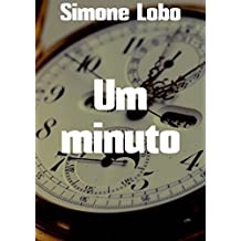 Um minuto (Portuguese Edition)