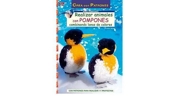 REALIZAR ANIMALES CON POMPONES: URUM(740080): 9788498740080: Amazon.com: Books