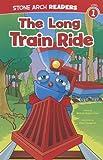 The Long Train Ride (Wonder Wheels)