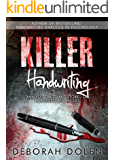 Killer Handwriting: Analysis, Traits and Stories of Narcissists and Killers