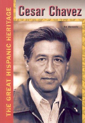 Download Cesar Chavez (The Great Hispanic Heritage) PDF