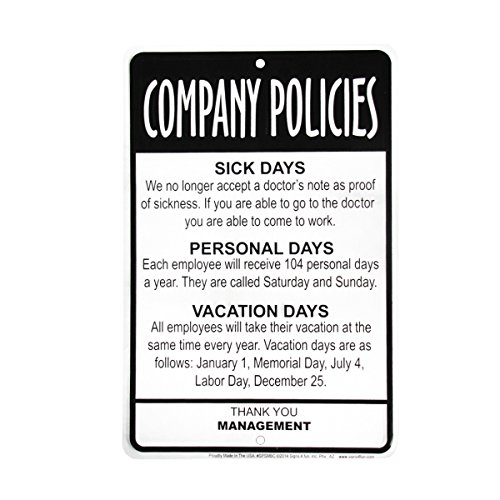 (Employees Company Policies Funny Sign - Great Break Room)